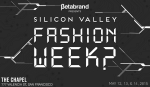Silicon Valley Fashion Week with Betabrand